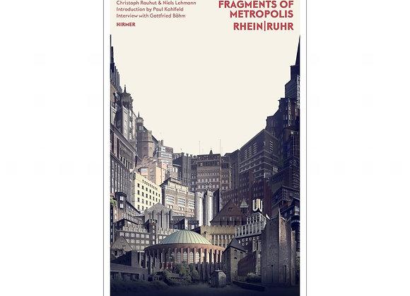 Fragments of Metropolis Rhein & Ruhr