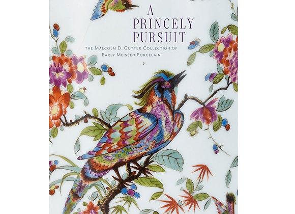 A Princely Pursuit