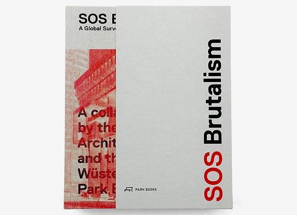 SOS Brutalism: A Global Survey