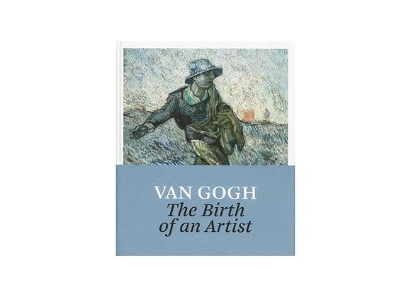 Van Gogh: The Birth of an Artist
