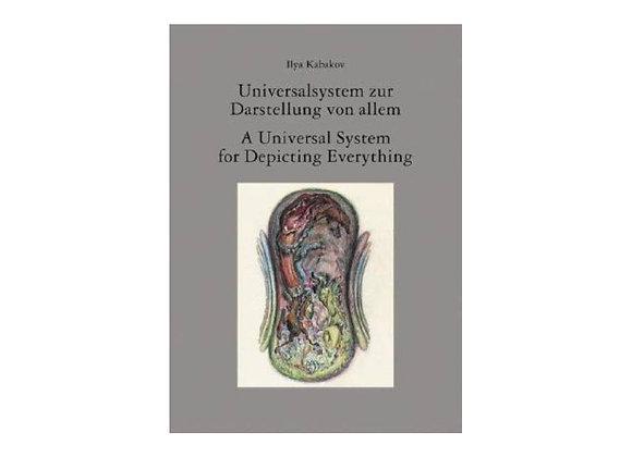 Ilya Kabakov: A Universal System for Depicting Everything