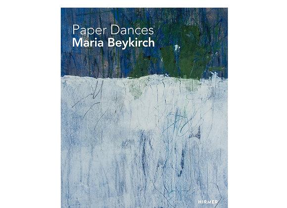 Maria Beykirch: Paper Dancers