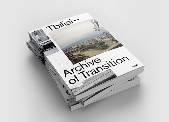 Tbilisi: Archive of Transition