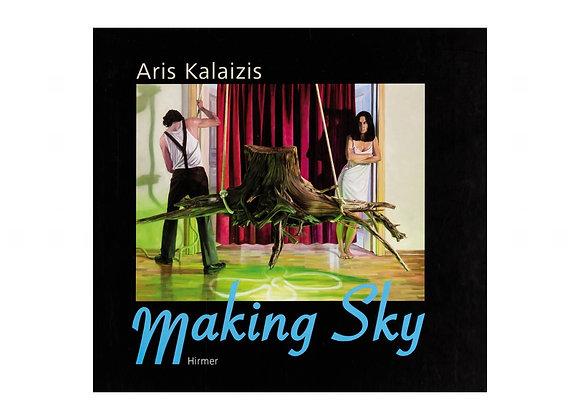 Making Sky. Aris Kalaizis