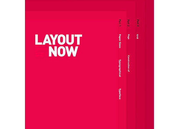 LAYOUT NOW: The Arrangement of Text&Graphics