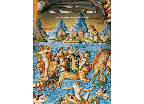 Maiolica Italian Renaissance Ceramics
