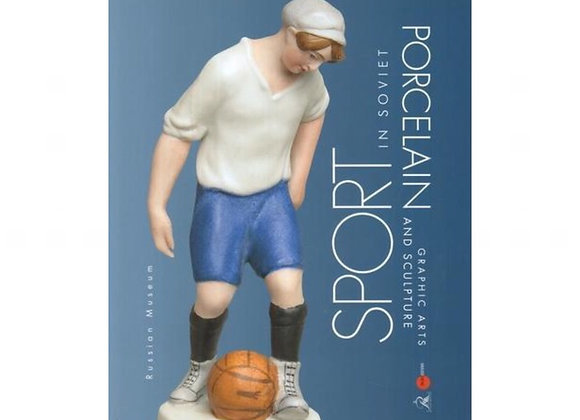 Sport in Soviet Porcelain, graphic arts and sculpture