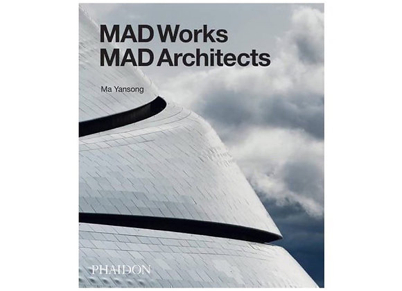 MAD Works. MAD Architects
