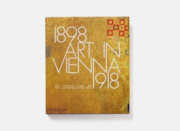 Art in Vienna 1898-1918, 4th edition. Klimt, Kokoschka, Schiele and their contem