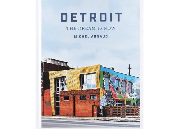 Detroit. The dream is now