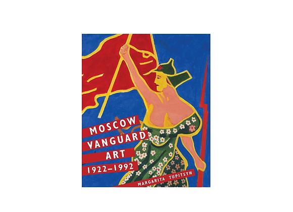 Moscow Vanguard Art 1922-1992