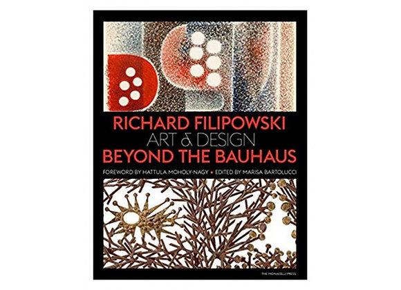 Richard Filipowski. Art and Design Beyond the Bauhaus