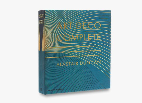 Art Deco Complete: The Definitive Guide to the Decorative Arts