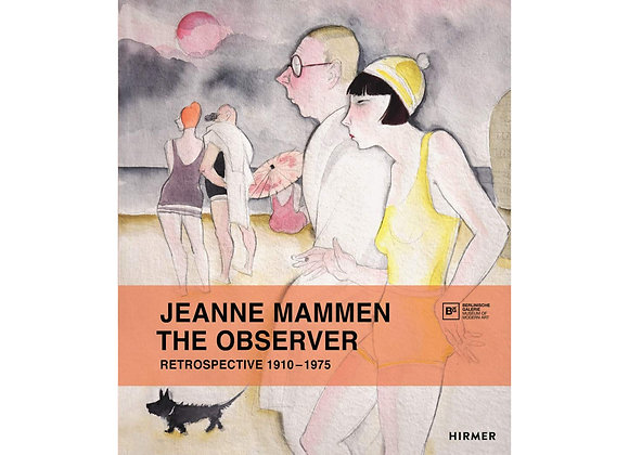 Jeanne Mammen The Observer: Retrospective, 1910–1975