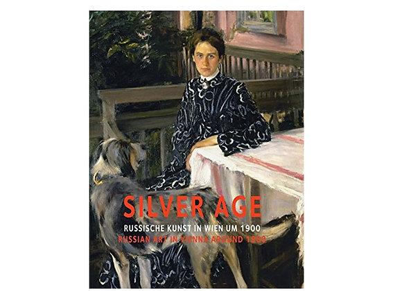 Silver Age: Russian Art in Vienna around 1900