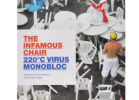 220°C Virus Monobloc: The Infamous Chair