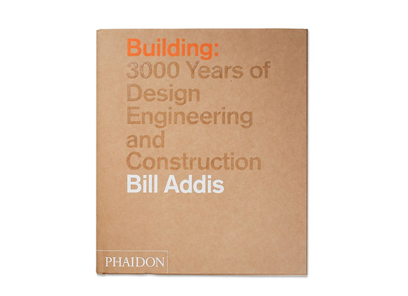 Building: 3000 Years of Design, Engineering, and Construction