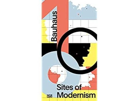 Bauhaus 100: Sites of Modernism