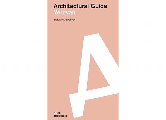Architectural guide Yerevan