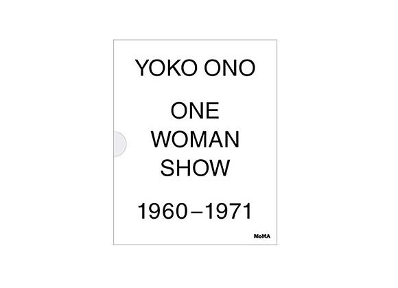 Yoko Ono: One Woman Show