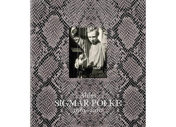 Sigmar Polke: Alibis, 1963-2010