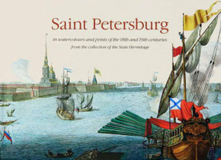 Saint petersburg in watercolours and prints of the 18th and 19th centuries