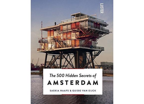The 500 Hidden Secrets of Amsterdam