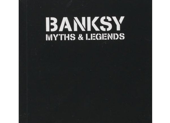 Banksy. Myths & Legends