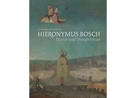 Hieronymus Bosch Catalogue Raisonné