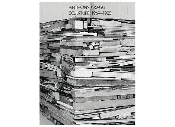 Anthony Cragg: Sculpture 1969–85: Volume II