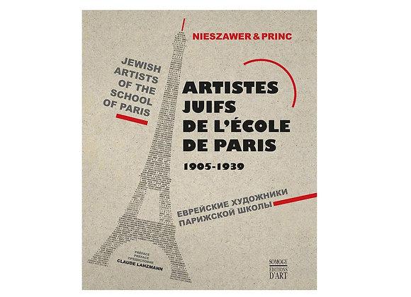 Jewish Artists of the School of Paris, 1905-1939