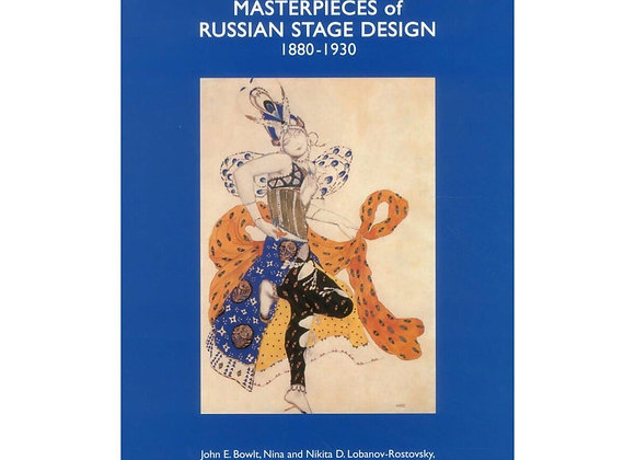 Masterpieces of Russian Stage Desing: 1880-1930