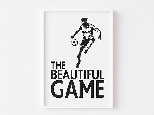 The Beautiful Game  | Football  Theme Print