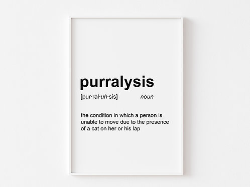Purralysis | Dictionary Definition Print