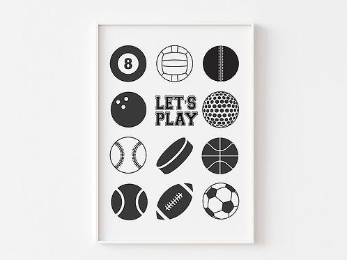 Let's Play Ball  | Sports Theme Print | Monochrome
