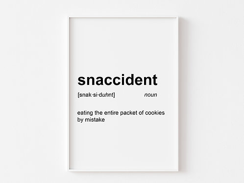 Snaccident | Dictionary Definition Print