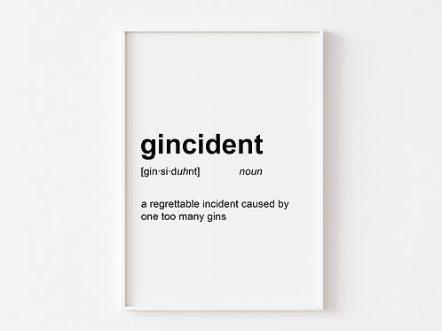 Gincident | Dictionary Definition Print