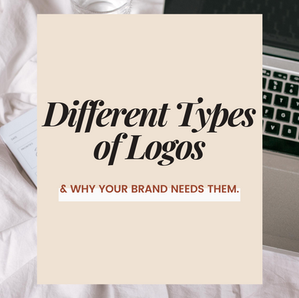 Different Types of Logos & Why Your Brand Needs Them