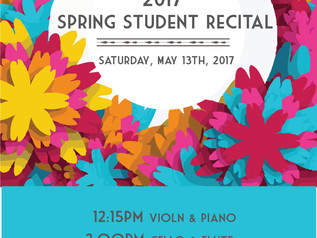 Student Spring Recital, May 13th, 2017