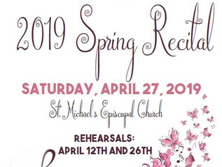 Save the date for 2019 Spring Recital Rehearsals and Concert!