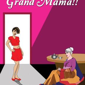 Goodness Gracious Grand Mama Book Review