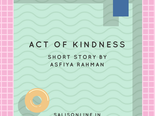 Short Story - Act of Kindness