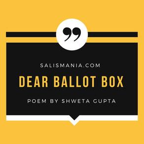 Poem - Dear Ballot Box