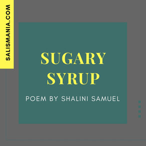 Poem - Sugary Syrup