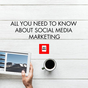 ALL YOU NEED TO KNOW ABOUT SOCIAL MEDIA MARKETING