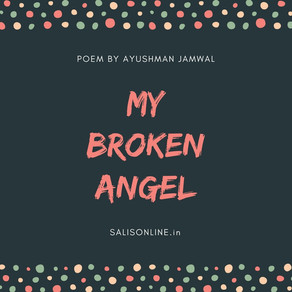 Poem | My Broken Angel