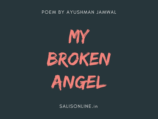 Poem | My Broken Angel