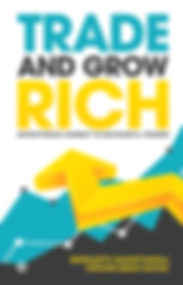 Trade and Grow Rich - cover page.jpg