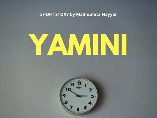 Short Story - Yamini