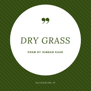 Poem - Dry Grass